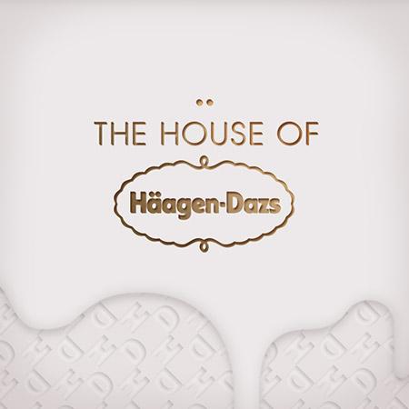 The House of Häagen-Dazs